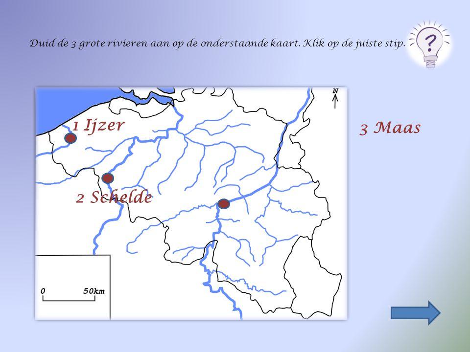 Duid de 3 grote rivieren aan op de onderstaande kaart. Klik op de juiste stip. 2 Schelde 1 Ijzer