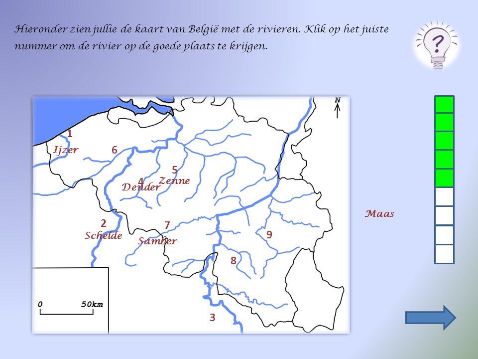 Hieronder zien jullie de kaart van België met de rivieren. Klik op het juiste nummer om de rivier op de goede plaats te krijgen. 2 1 3 4 5 6 7 8 9 Sch