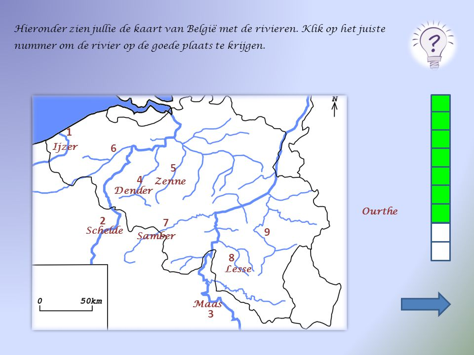 Hieronder zien jullie de kaart van België met de rivieren. Klik op het juiste nummer om de rivier op de goede plaats te krijgen. 2 1 3 4 5 6 7 8 9 Les