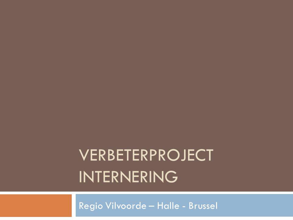 VERBETERPROJECT INTERNERING Regio Vilvoorde – Halle - Brussel