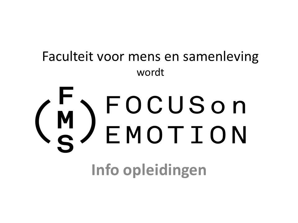 Faculteit voor mens en samenleving wordt Info opleidingen