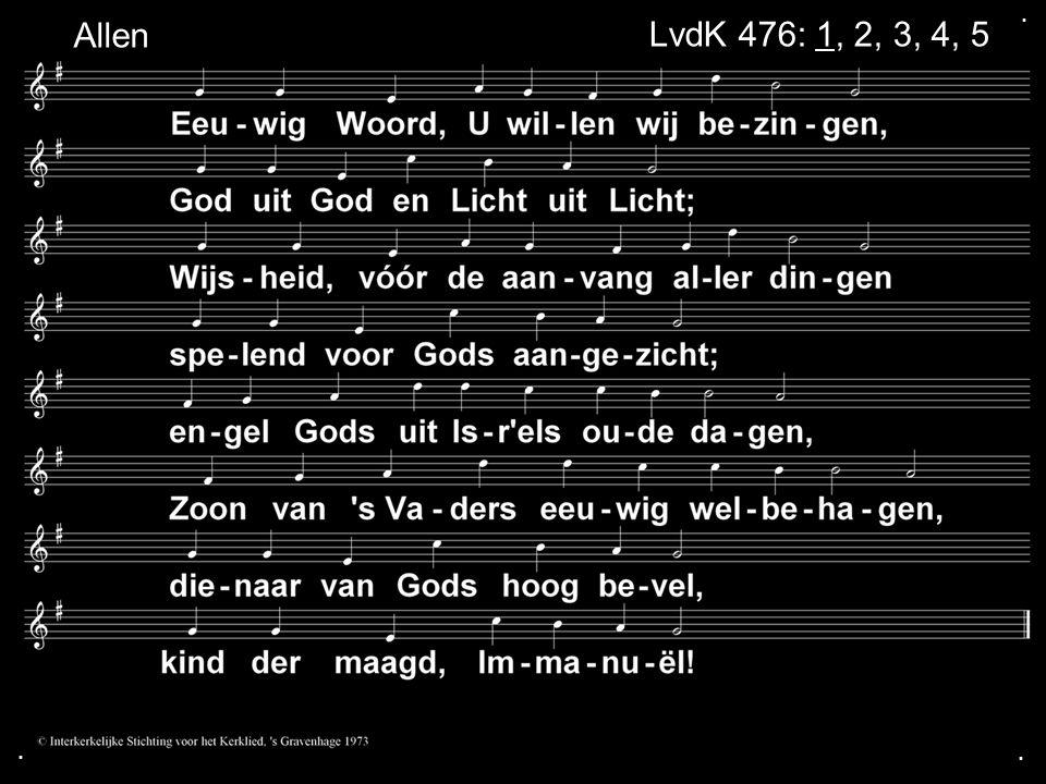 ... LvdK 476: 1, 2, 3, 4, 5 Allen