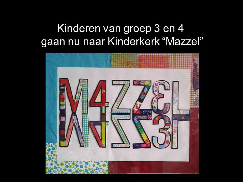 """Kinderen van groep 3 en 4 gaan nu naar Kinderkerk """"Mazzel"""""""