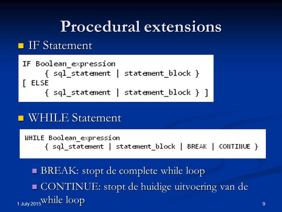 Procedural extensions CASE Statement CASE Statement 1 July 2015 10