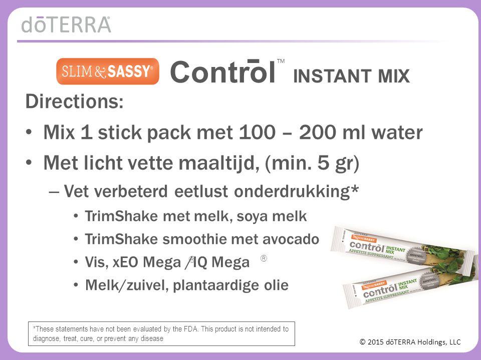 © 2015 dōTERRA Holdings, LLC Directions: Mix 1 stick pack met 100 – 200 ml water Met licht vette maaltijd, (min.