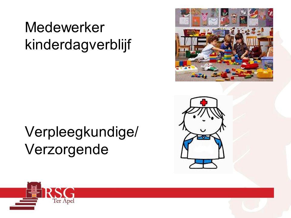 Medewerker kinderdagverblijf Verpleegkundige/ Verzorgende