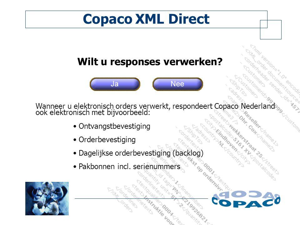 Copaco XML Direct Wilt u responses verwerken.