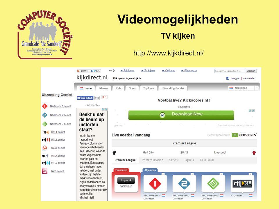 Videomogelijkheden TV kijken http://www.kijkdirect.nl/