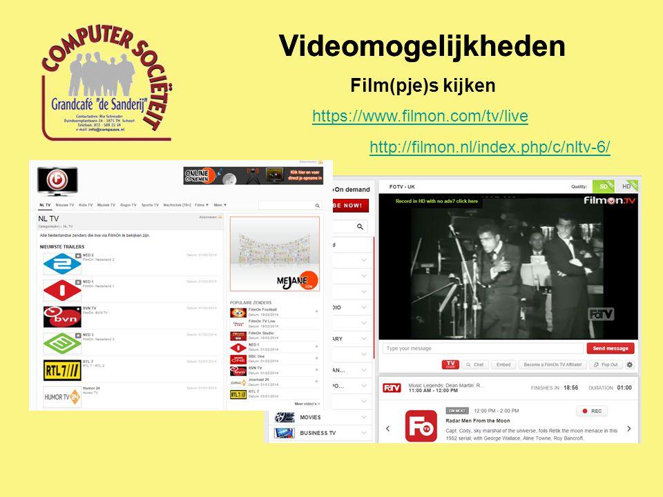Videomogelijkheden Film(pje)s kijken https://www.filmon.com/tv/live http://filmon.nl/index.php/c/nltv-6/