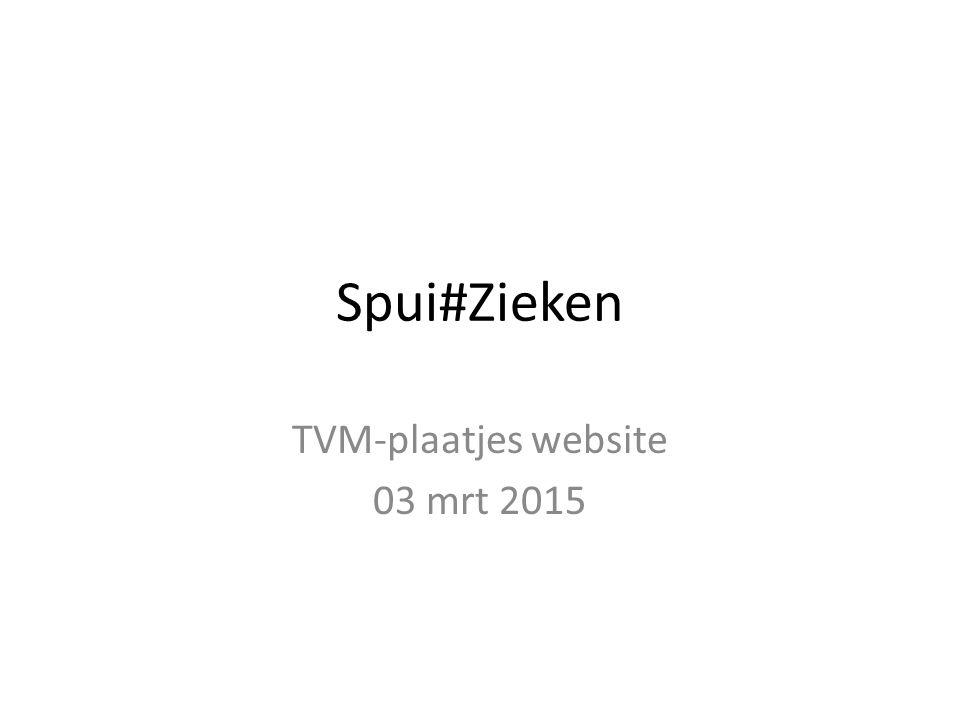 Spui#Zieken TVM-plaatjes website 03 mrt 2015
