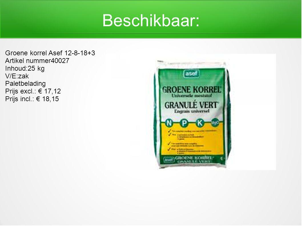 Beschikbaar: Groene korrel Asef 12-8-18+3 Artikel nummer40027 Inhoud:25 kg V/E:zak Paletbelading Prijs excl.: € 17,12 Prijs incl.: € 18,15