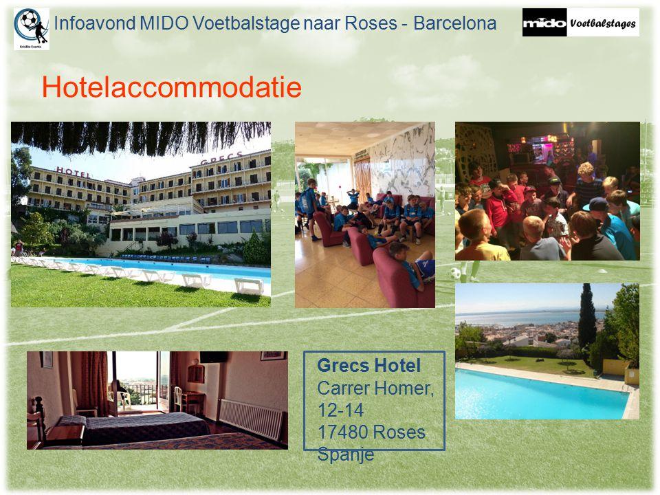 Hotelaccommodatie Infoavond MIDO Voetbalstage naar Roses - Barcelona Grecs Hotel Carrer Homer, 12-14 17480 Roses Spanje