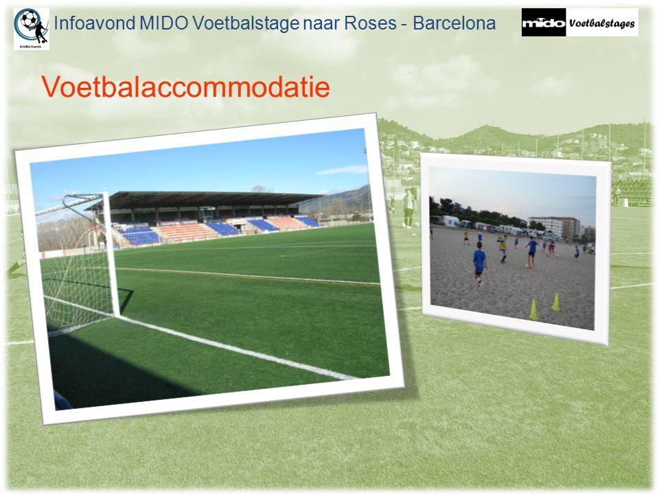 Voetbalaccommodatie Infoavond MIDO Voetbalstage naar Roses - Barcelona