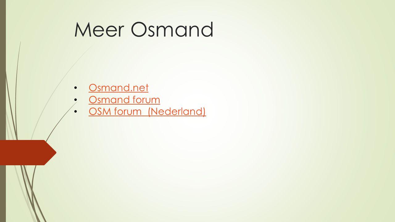 Meer Osmand Osmand.net Osmand forum OSM forum (Nederland)