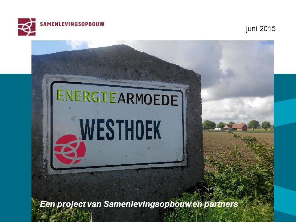 juni 2015 Een project van Samenlevingsopbouw en partners