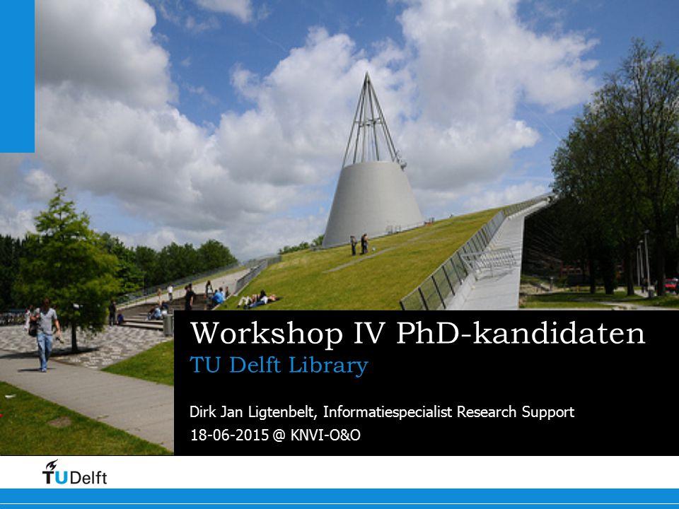 2 Workshop Informatievaardigheden PhD-kandidaten Informatievaardigheden @ TU Delft TUlib Workshop - PhD-kandidaten en TU Delft medewerkers Online cursussen - TU Delft studenten