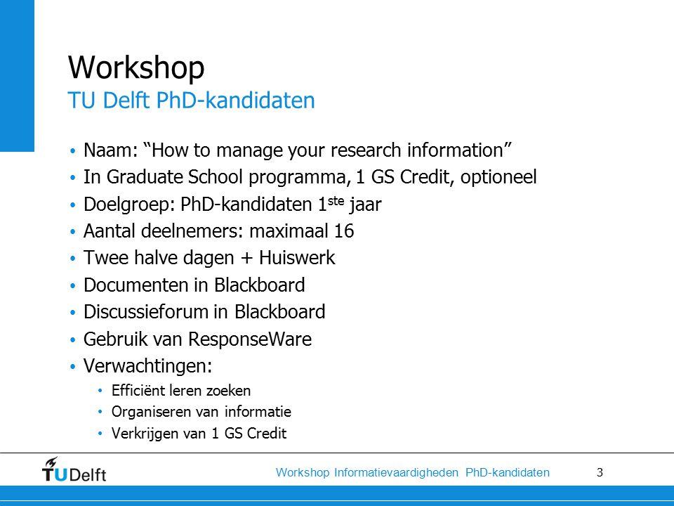 14 Workshop Informatievaardigheden PhD-kandidaten Organiseren van de zoekresultaten (Her)gebruiken van de zoekresultaten Gebruik van Reference Management Software (RMS) tools EndNote en Mendeley als voorbeelden BibTeX, Zotero, JabRef, Qiqqa, ReadCube, Citavi, …..