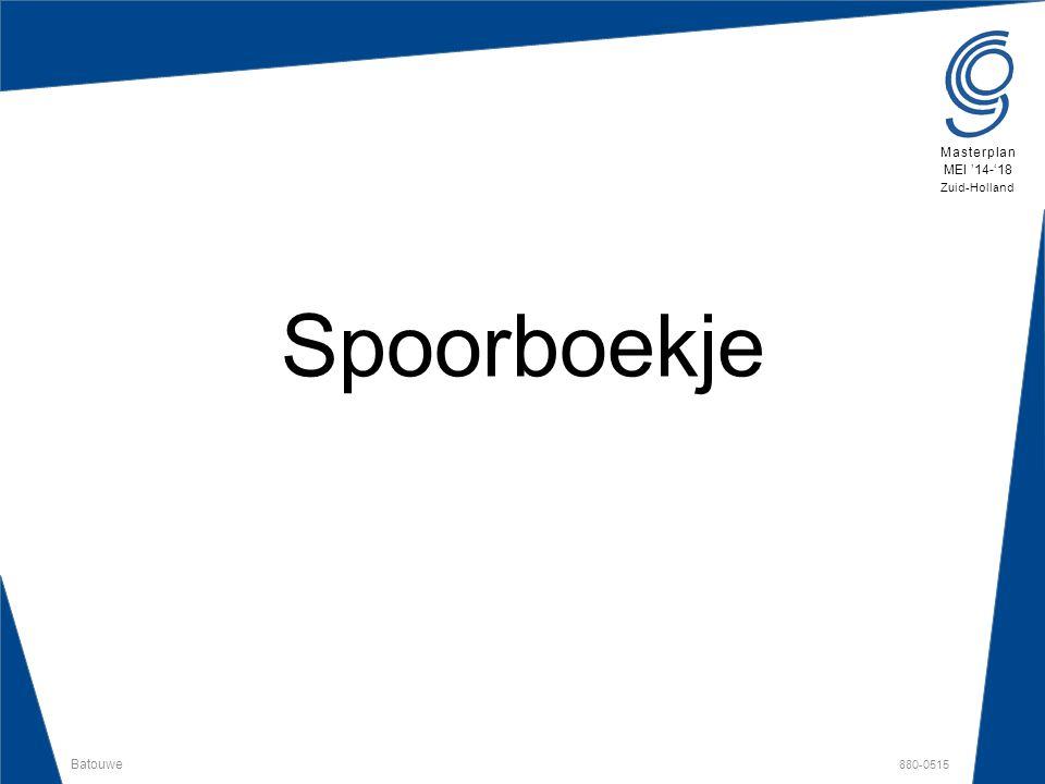Batouwe 880-0515 Masterplan MEI '14-'18 Zuid-Holland Spoorboekje