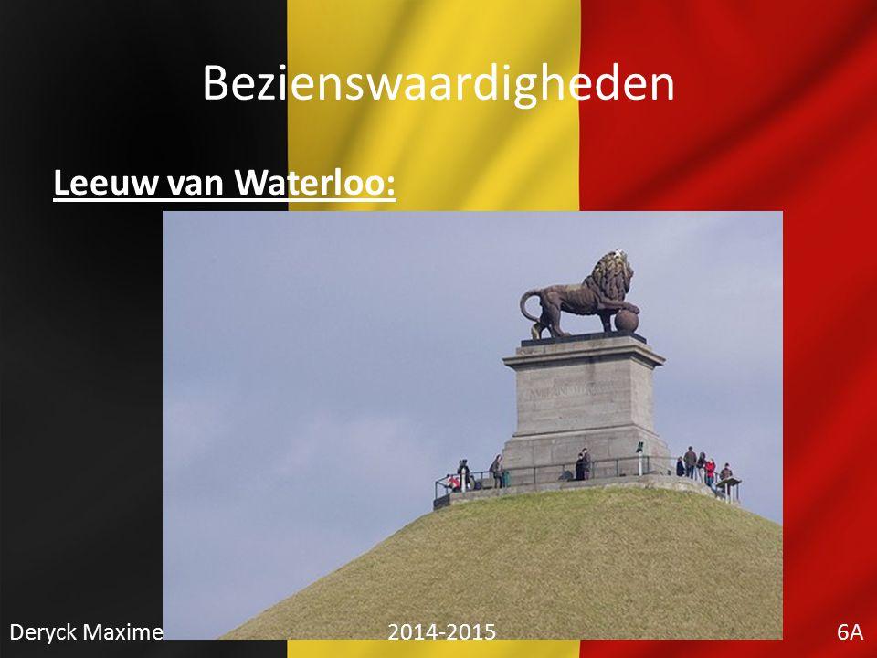 Bezienswaardigheden Leeuw van Waterloo: Deryck Maxime 2014-2015 6A