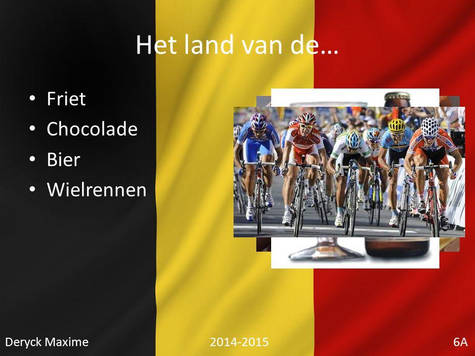 Het land van de… Friet Chocolade Bier Wielrennen Deryck Maxime 2014-2015 6A