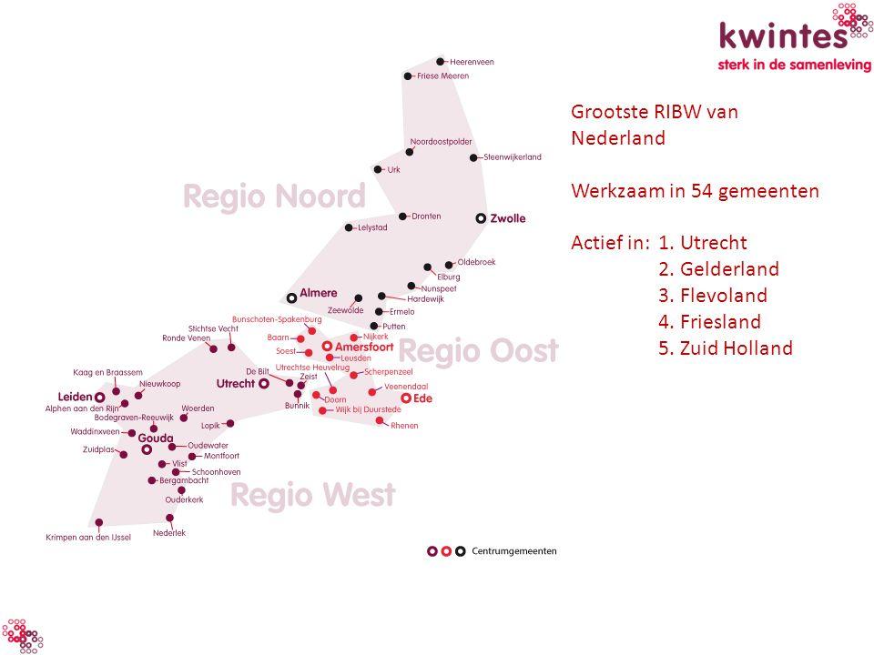 Grootste RIBW van Nederland Werkzaam in 54 gemeenten Actief in:1. Utrecht 2. Gelderland 3. Flevoland 4. Friesland 5. Zuid Holland