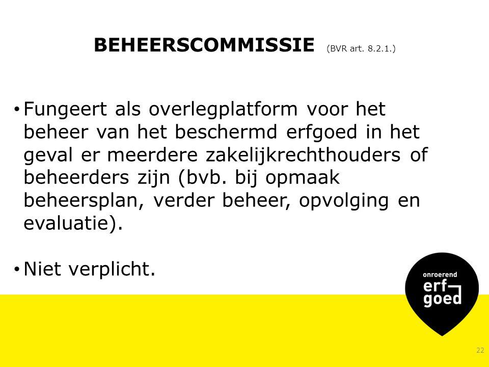 22 BEHEERSCOMMISSIE (BVR art.