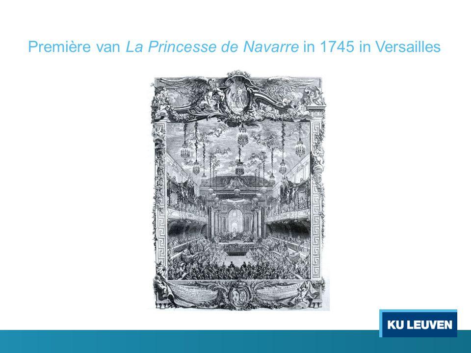 Première van La Princesse de Navarre in 1745 in Versailles