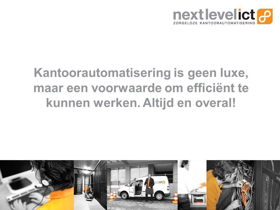 Kantoorautomatisering is geen luxe, maar een voorwaarde om efficiënt te kunnen werken.