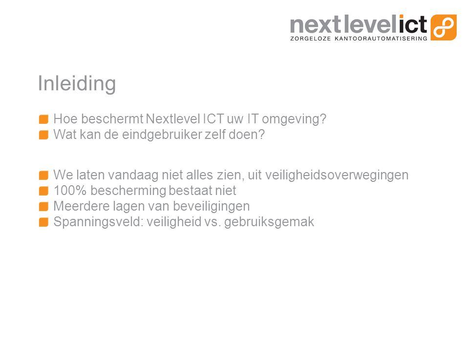 Inleiding Hoe beschermt Nextlevel ICT uw IT omgeving.