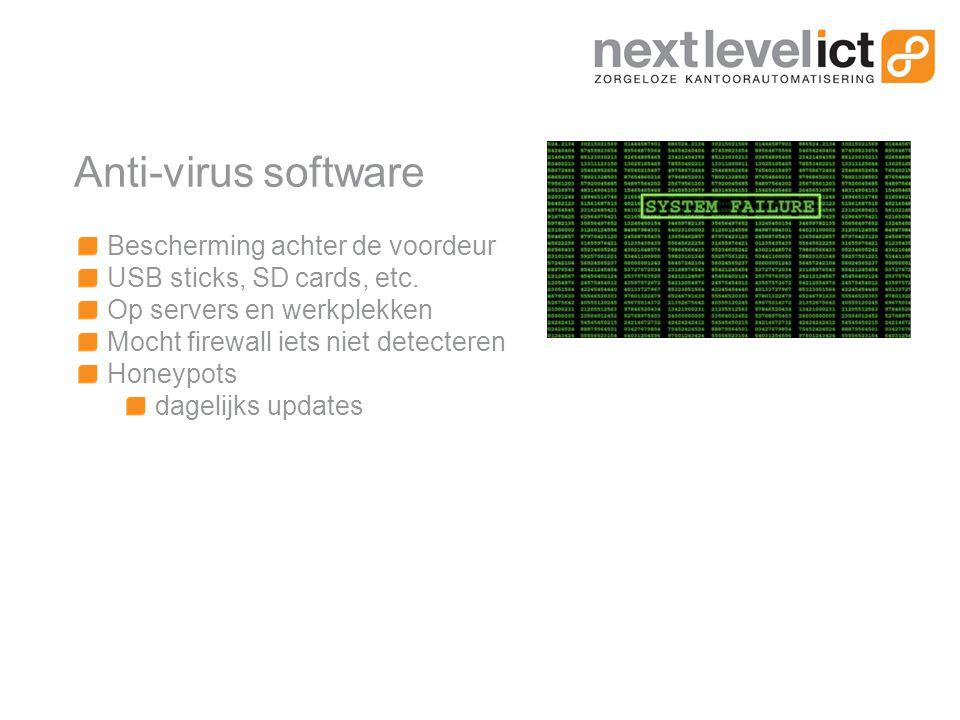 Anti-virus software Bescherming achter de voordeur USB sticks, SD cards, etc.