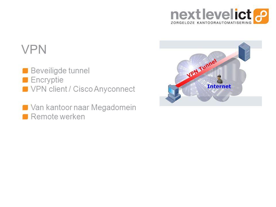 VPN Beveiligde tunnel Encryptie VPN client / Cisco Anyconnect Van kantoor naar Megadomein Remote werken