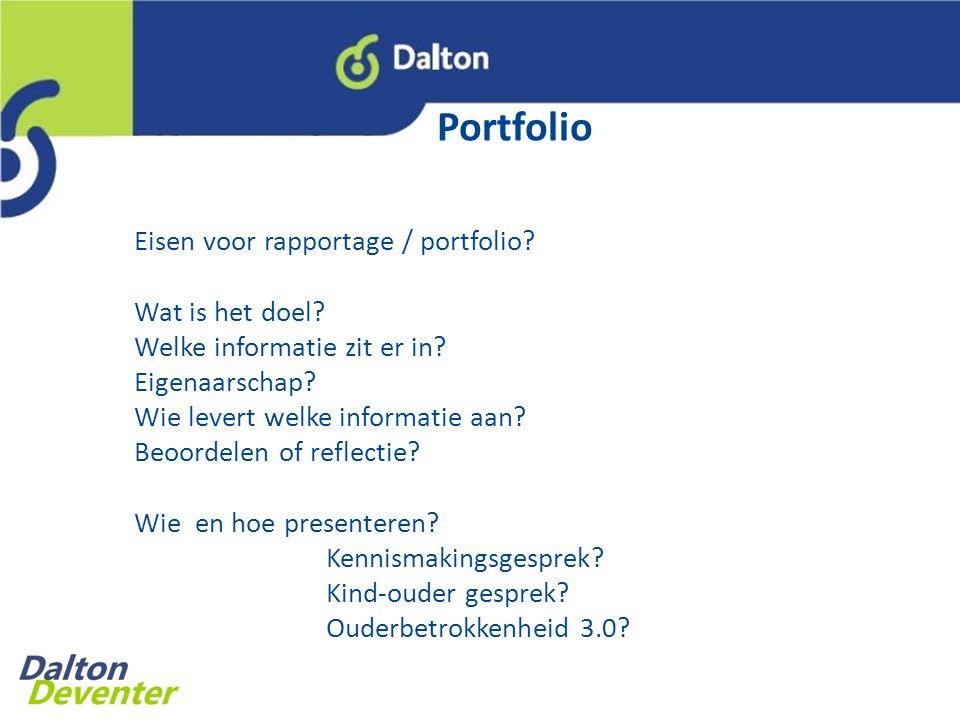 Eisen voor rapportage / portfolio.Wat is het doel.