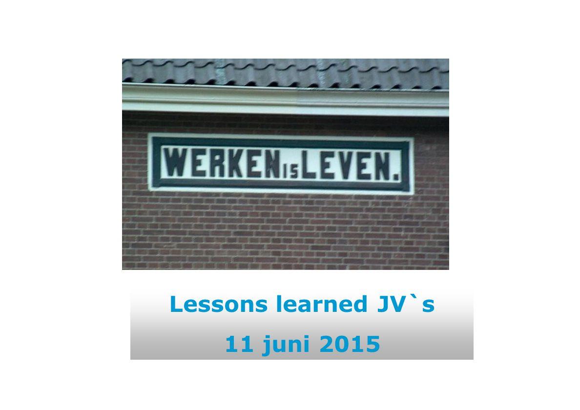 Lessons learned JV`s 11 juni 2015
