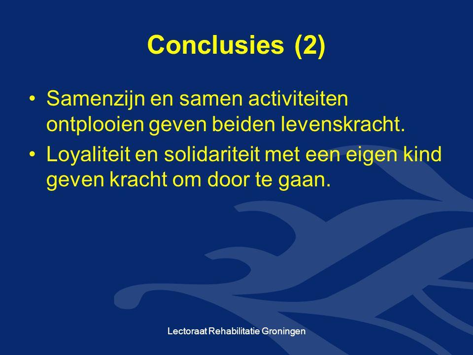 Conclusies (2) Samenzijn en samen activiteiten ontplooien geven beiden levenskracht. Loyaliteit en solidariteit met een eigen kind geven kracht om doo