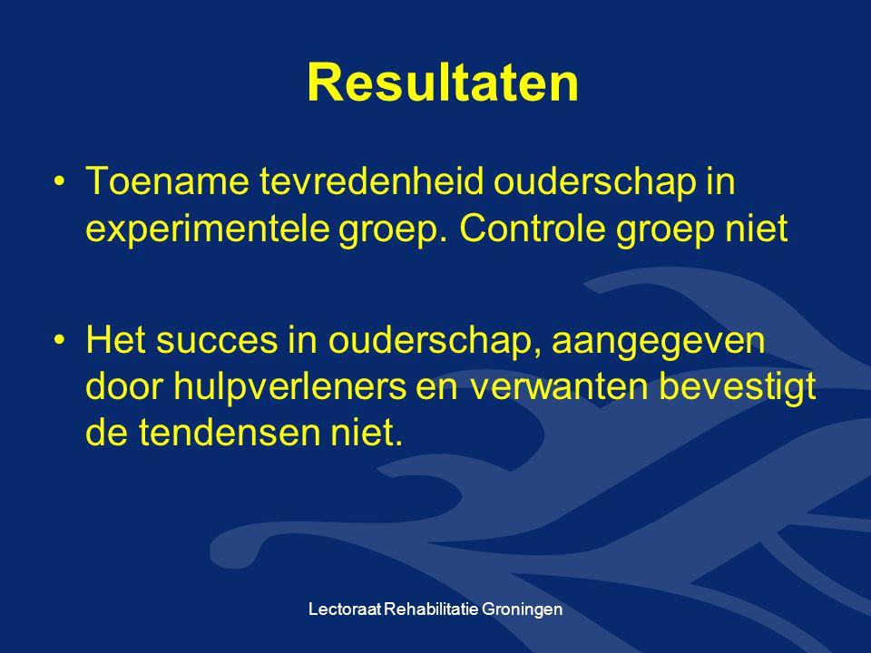 Resultaten Toename tevredenheid ouderschap in experimentele groep. Controle groep niet Het succes in ouderschap, aangegeven door hulpverleners en verw