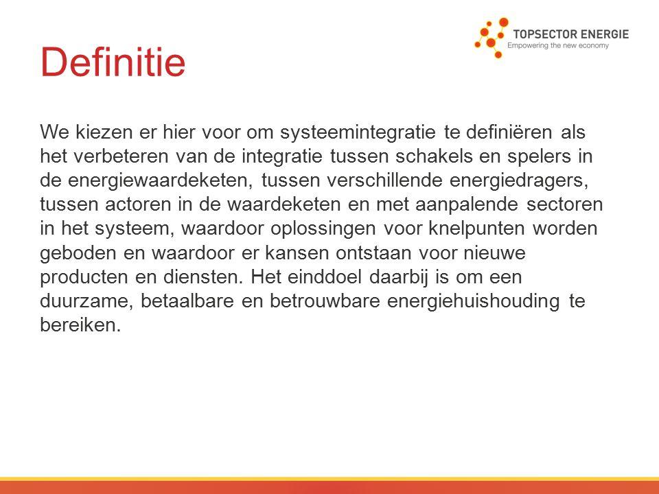 Inhoudelijke focus De systeemintegratieregeling ondersteunt onderzoek en ontwikkeling naar flexibiliteit in het energiesysteem op de volgende terreinen: 1.Vraagsturing via Power2X, de inzet van elektriciteit voor de productie van chemische grondstoffen, gassen (zoals waterstof), (hoogwaardige) warmte/stoom en koude; dit speelt zowel op het niveau van producenten en eindgebruikers als bij de koppeling van infrastructuren (distributie- en transmissienetten) voor elektriciteit, gassen en warmte/koude; 2.Energieopslag en daarvoor benodigde management- systemen.