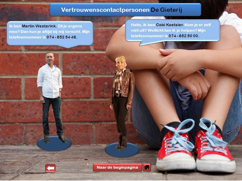 Vertrouwenscontactpersonen De Gieterij Ik ben Martin Westerink.