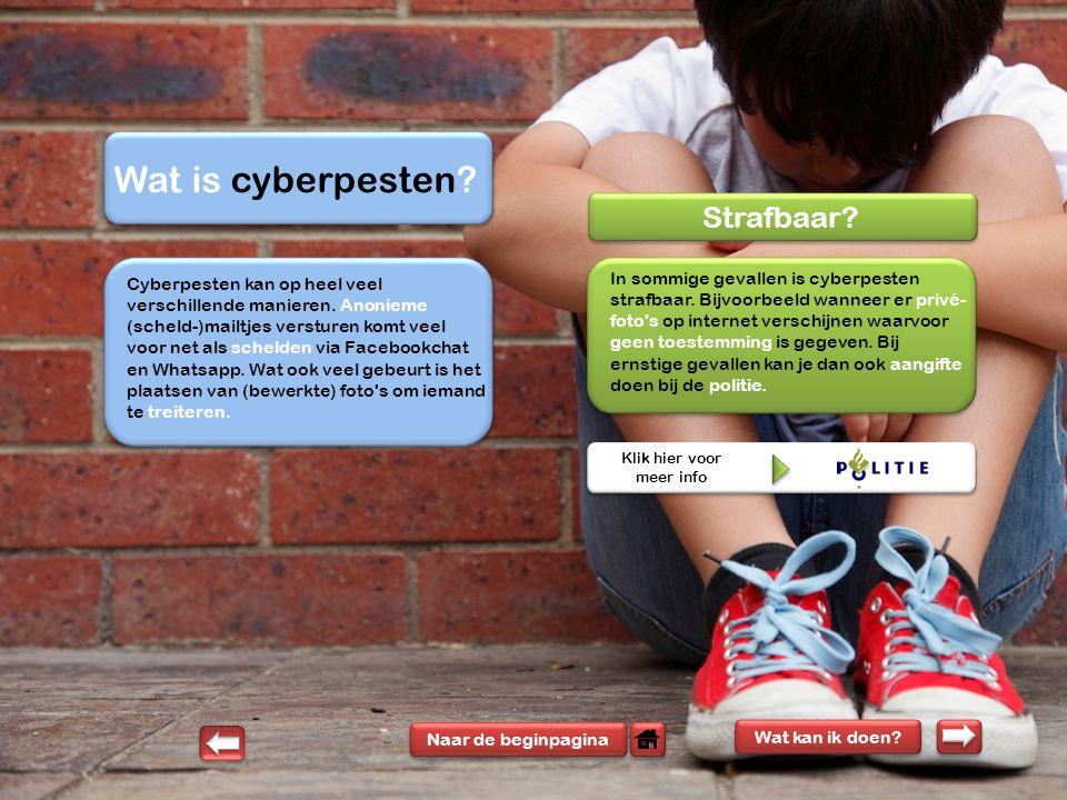 Wat is cyberpesten.Naar de beginpagina Wat kan ik doen.
