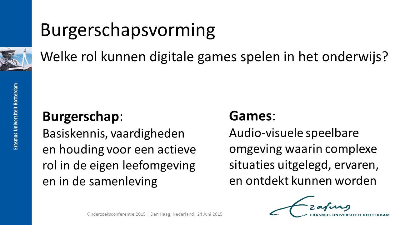 Games: Audio-visuele speelbare omgeving waarin complexe situaties uitgelegd, ervaren, en ontdekt kunnen worden Onderzoeksconferentie 2015 | Den Haag,