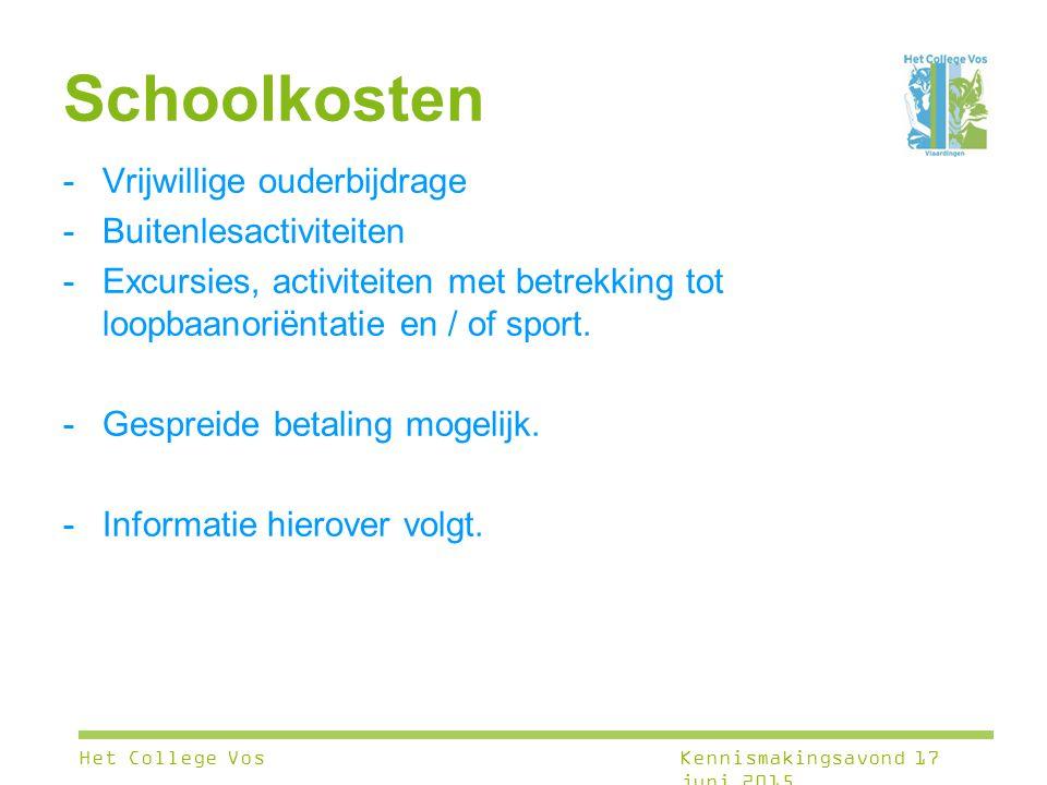 Schoolkosten -Vrijwillige ouderbijdrage -Buitenlesactiviteiten -Excursies, activiteiten met betrekking tot loopbaanoriëntatie en / of sport. -Gespreid
