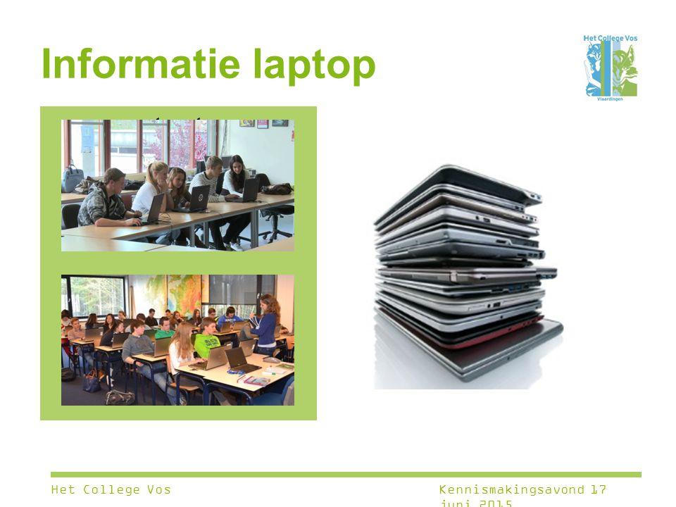 Informatie laptop test Het College VosKennismakingsavond 17 juni 2015