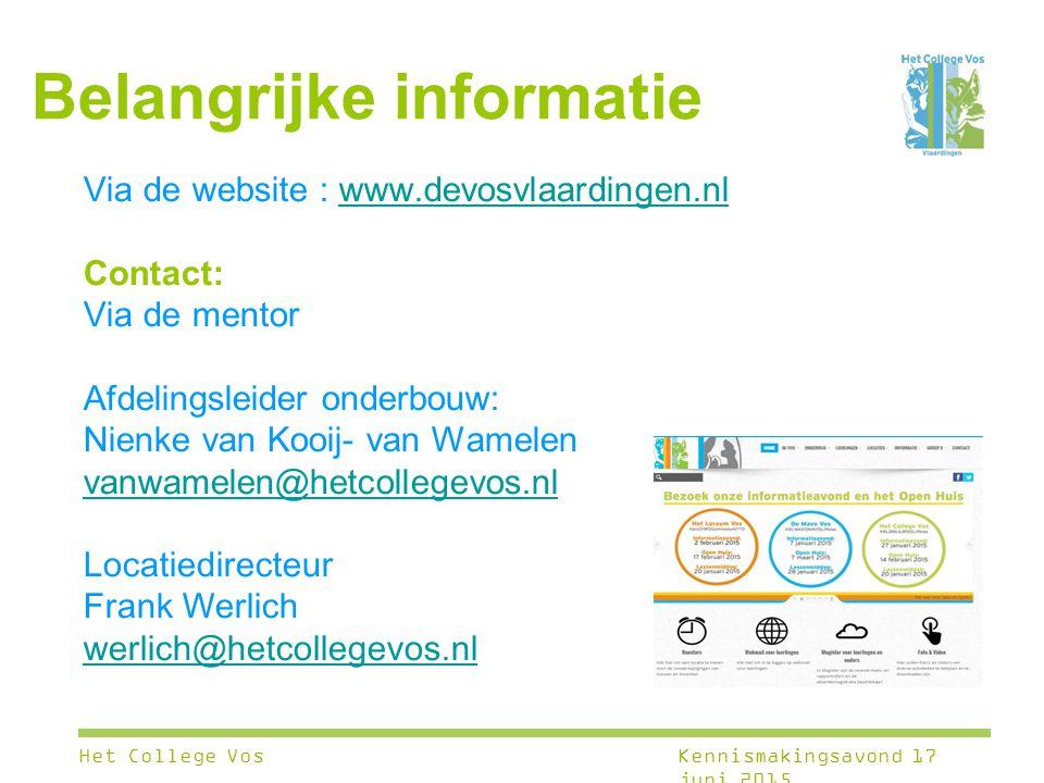 Belangrijke informatie Via de website : www.devosvlaardingen.nlwww.devosvlaardingen.nl Contact: Via de mentor Afdelingsleider onderbouw: Nienke van Ko