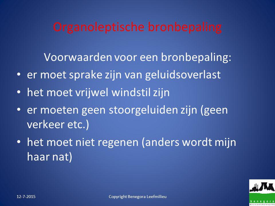 Organoleptische bronbepaling 12-7-2015Copyright Benegora Leefmilieu BINGO!