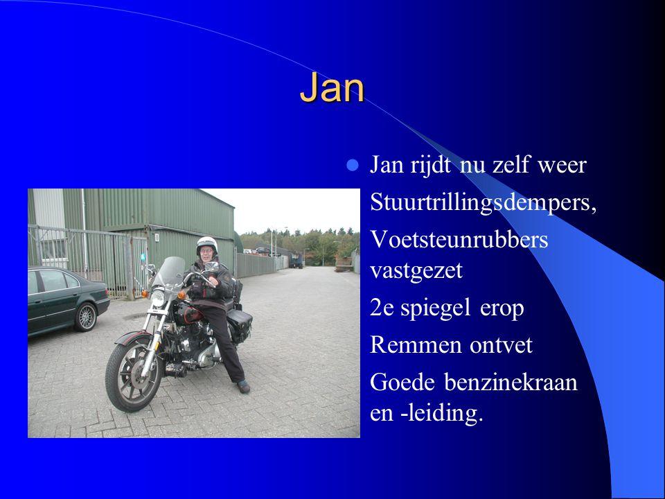 Jan Jan rijdt nu zelf weer Stuurtrillingsdempers, Voetsteunrubbers vastgezet 2e spiegel erop Remmen ontvet Goede benzinekraan en -leiding.