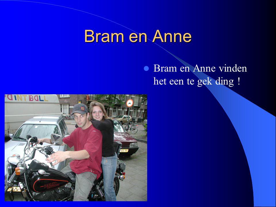 Bram en Anne Bram en Anne vinden het een te gek ding !