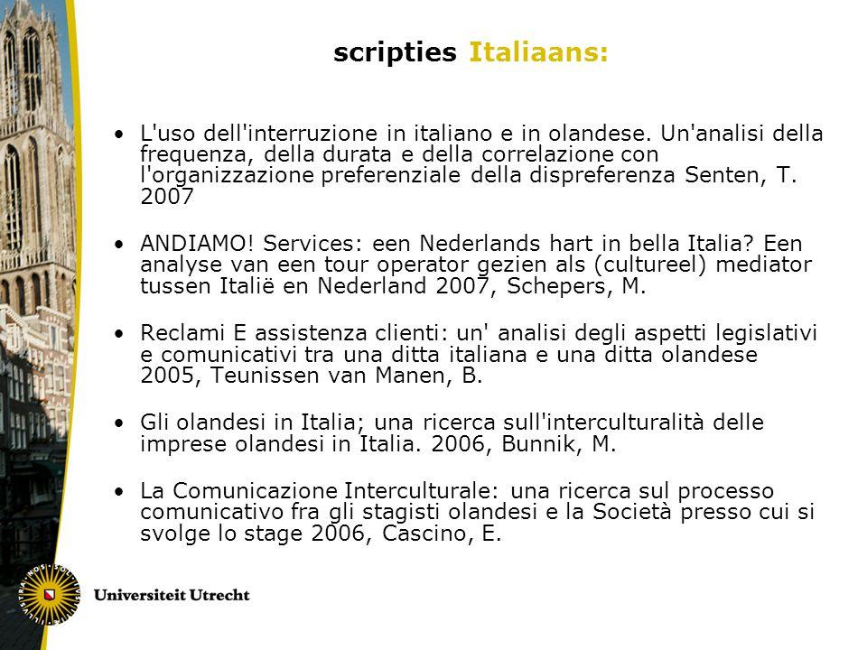 scripties Italiaans: L'uso dell'interruzione in italiano e in olandese. Un'analisi della frequenza, della durata e della correlazione con l'organizzaz