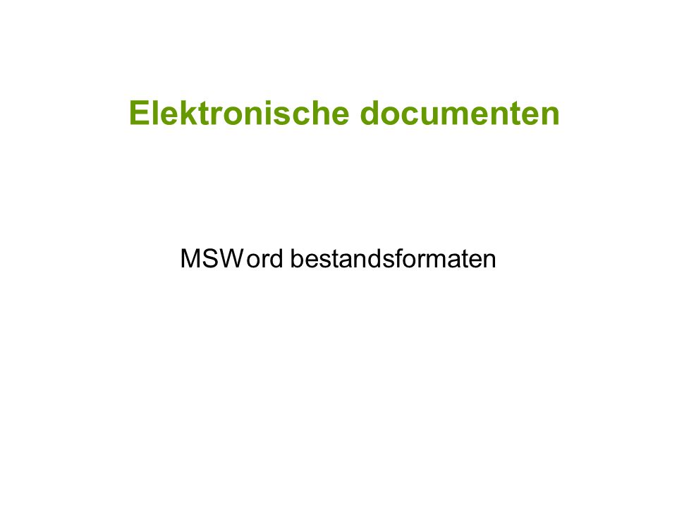 Elektronische documenten MSWord bestandsformaten