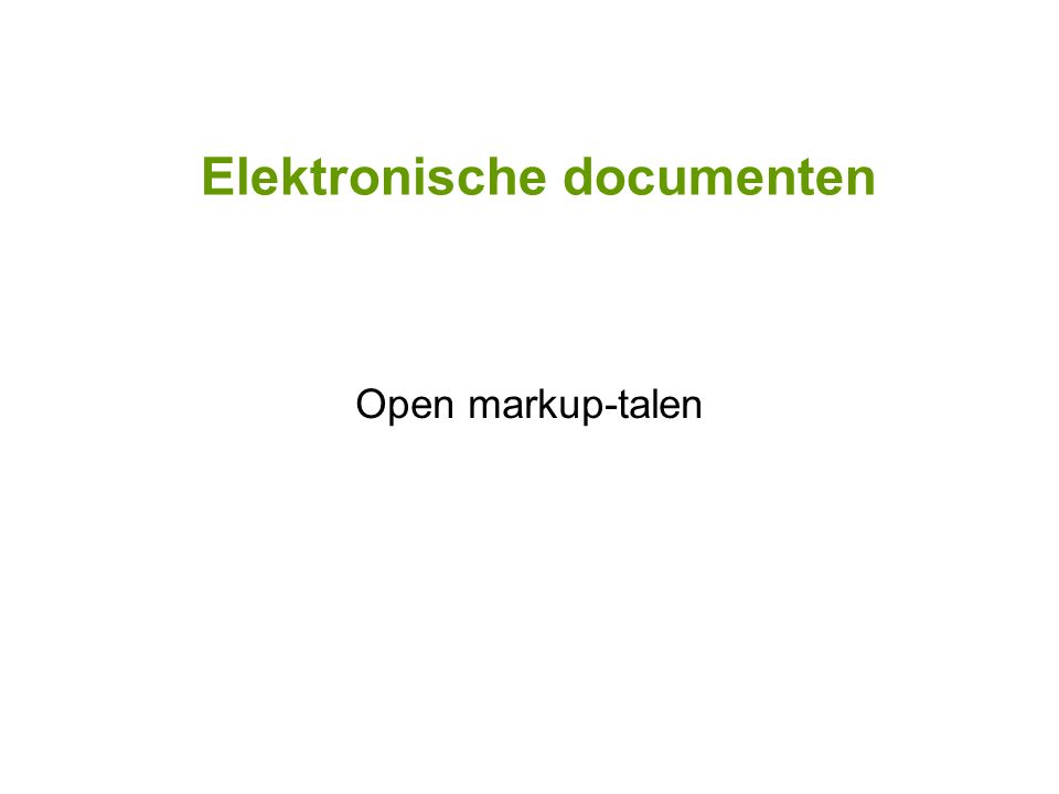 Elektronische documenten Open markup-talen