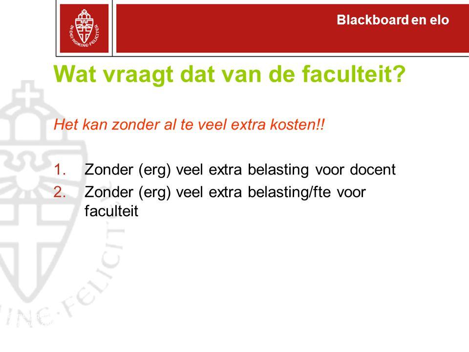 Blackboard en elo Domeineigenaren 27 februari 2008 Wat vraagt dat van de faculteit.