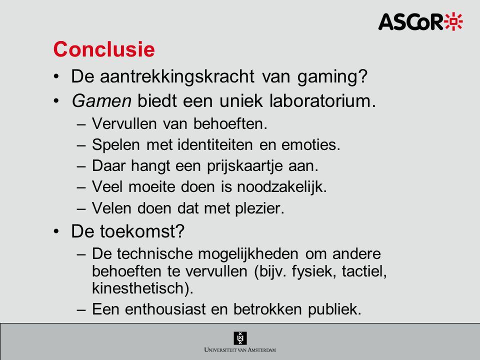 Conclusie De aantrekkingskracht van gaming.Gamen biedt een uniek laboratorium.